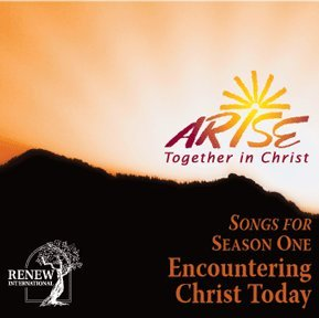 9781935532057: ARISE Together in Christ - Season One CD: Encountering Christ Today