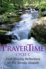 9781935532996: PrayerTime Cycle C (Faith-Sharing on the Sunday Gospels)