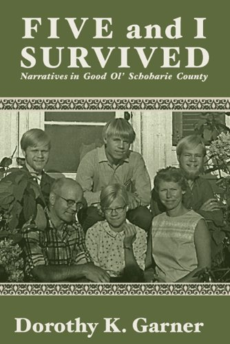 9781935534013: Five and I Survived: Narratives in Good Ol' Schoharie County