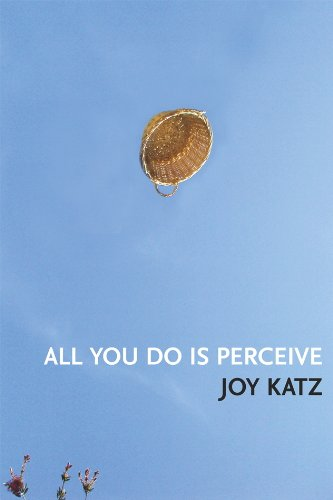 9781935536352: All You Do Is Perceive