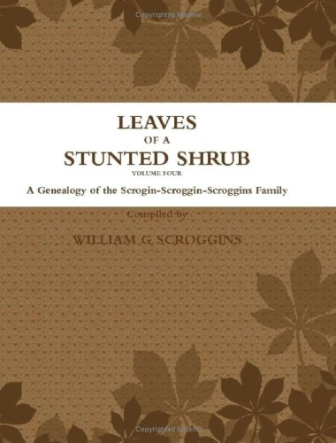 9781935538011: LEAVES OF A STUNTED SHRUB Volume FOUR