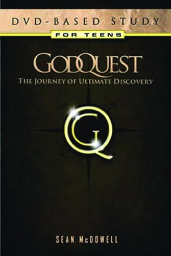 GodQuest DVD-Based Study Teen Edition: McDowell, Sean