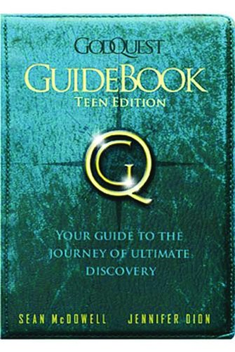 GodQuest Guidebook Teen Edition (1935541323) by Sean McDowell