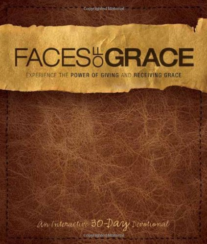 9781935541431: Faces of Grace: A 30-Day Devotional - Official Movie Resource from The Grace Card