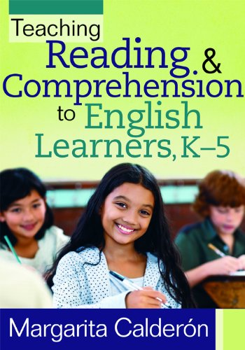 Teaching Reading and Comprehension to English Learners, K-5: Calderon, Margarita