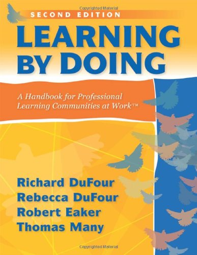 9781935542094: Learning by Doing: A Handbook for Professional Communities at Work - a practical guide for PLC teams and leadership