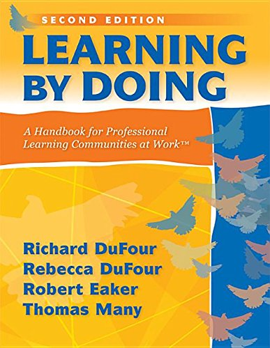9781935542100: Learning by Doing: A Handbook for Professional Learning Communities at Work