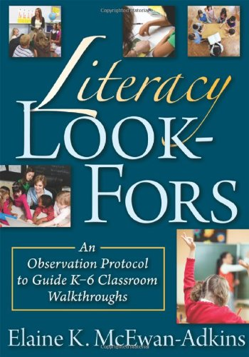 9781935542186: Literacy Look-Fors (The Classroom Strategy): An Observation Protocol to Guide K-6 Classroom Walkthroughs