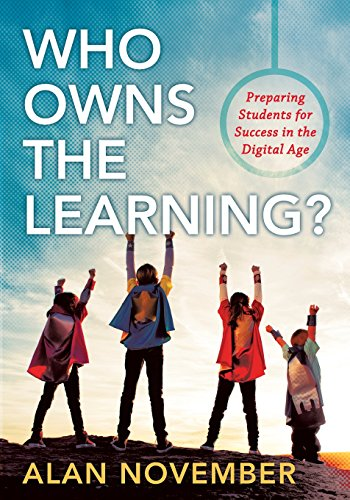 9781935542575: Who Owns the Learning?: Preparing Students for Success in the Digital Age (Incorporate Technology and Opportunities Into Instruction)