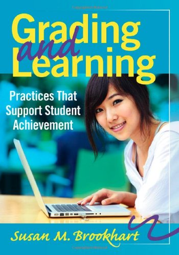 9781935542841: Grading and Learning: Practices That Support Student Achievement