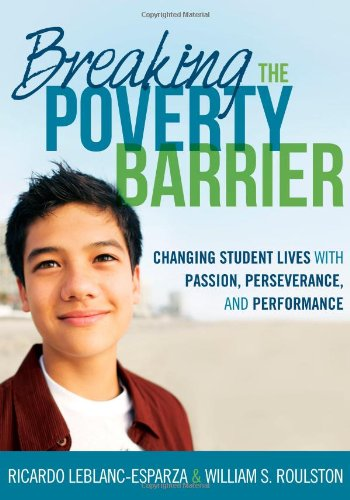 9781935543145: Breaking the Poverty Barrier: Changing Student Lives with Passion, Perseverance, and Performance