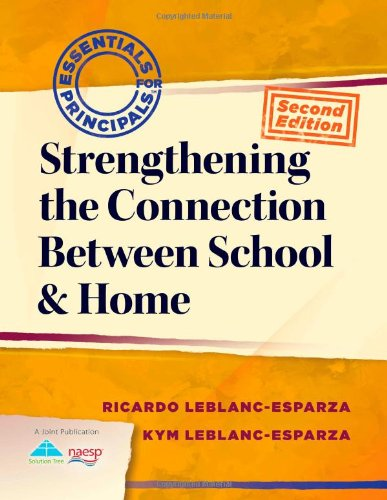 9781935543305: Strengthening the Connection Between School & Home (Essentials for Principals)