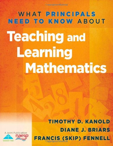 9781935543558: What Principals Need to Know about Teaching and Learning Mathematics