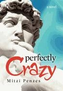 Perfectly Crazy: Mitzi Penzes