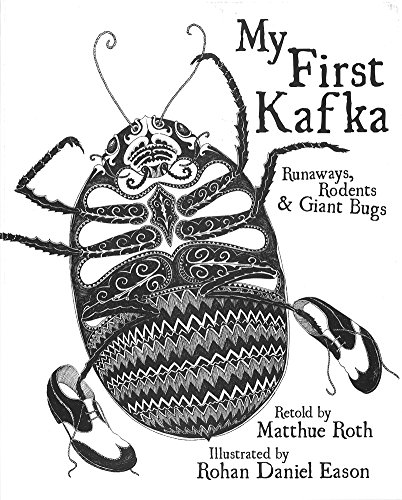 9781935548256: My First Kafka: Runaways, Rodents, and Giant Bugs