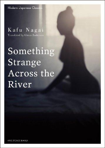 9781935548379: Something Strange Across the River (Modern Japanese Classics)