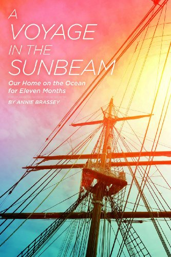 9781935548423: A Voyage in the Sunbeam: Our Home on the Ocean for Eleven Months