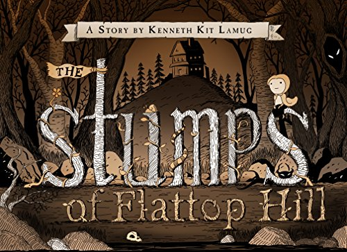 9781935548867: The Stumps of Flattop Hill