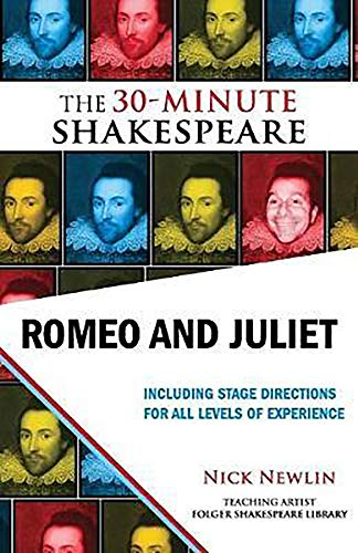 9781935550013: Romeo and Juliet: The 30-Minute Shakespeare