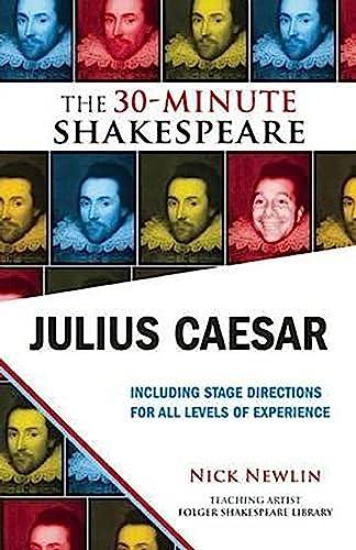 9781935550297: Julius Caesar: The 30-Minute Shakespeare