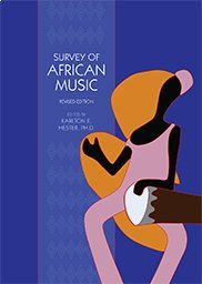 9781935551331: Survey of African Music