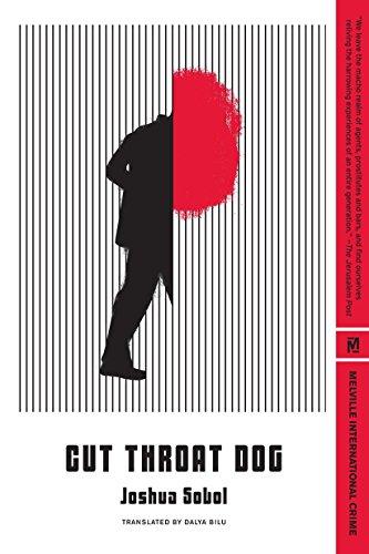 Cut Throat Dog (Melville International Crime): Joshua Sobol
