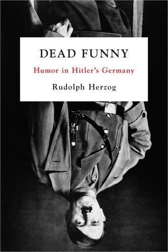 9781935554301: Dead Funny: Humor in Hitler's Germany