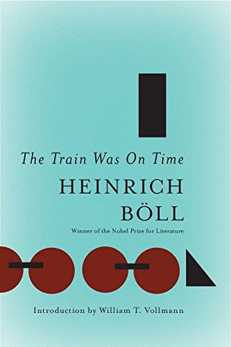 9781935554325: The Train Was on Time (Essential Heinrich Boll)