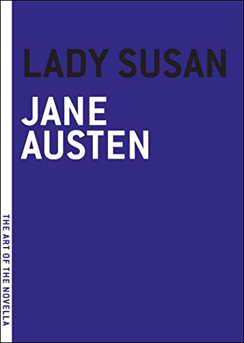 9781935554356: Lady Susan (The Art of the Novella)