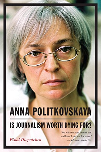 9781935554400: Is Journalism Worth Dying For?: Final Dispatches