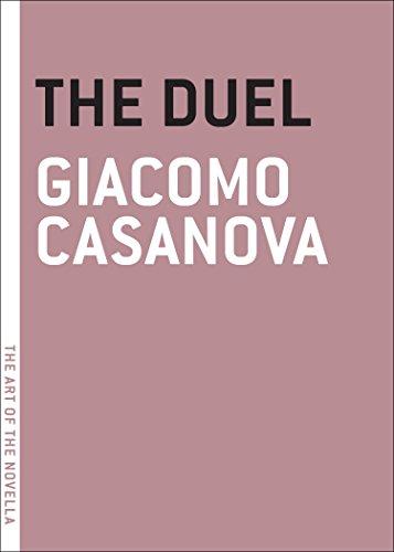 The Duel (The Art of the Novella): Casanova, Giacomo