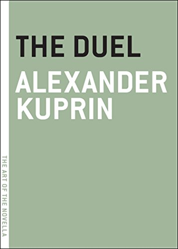 The Duel (The Art of the Novella): Kuprin, Alexander