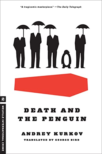 Death and the Penguin (Melville International Crime) (1935554557) by Andrey Kurkov