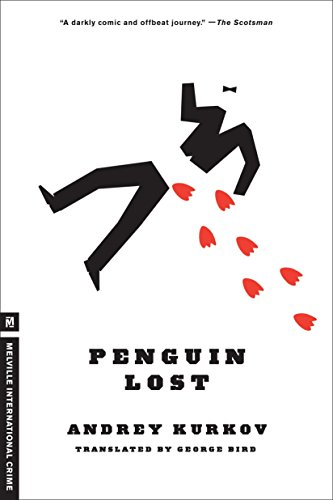 Penguin Lost (Melville International Crime) (1935554565) by Andrey Kurkov