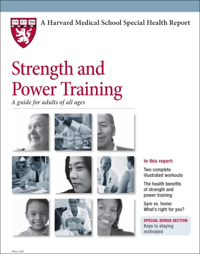 9781935555230: Harvard Medical School Strength and Power Training: A guide for adults of all ages