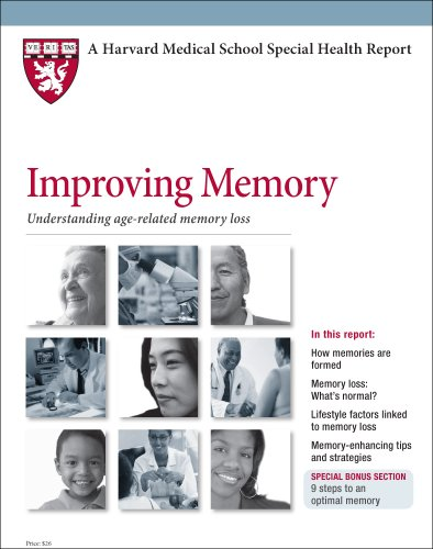 Harvard Medical School Improving Memory: Understanding age-related memory loss: M.D., Kirk R. ...