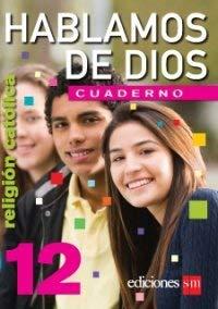 9781935556206: Hablamos De Dios 12 (Religion Catolica, Cuaderno)