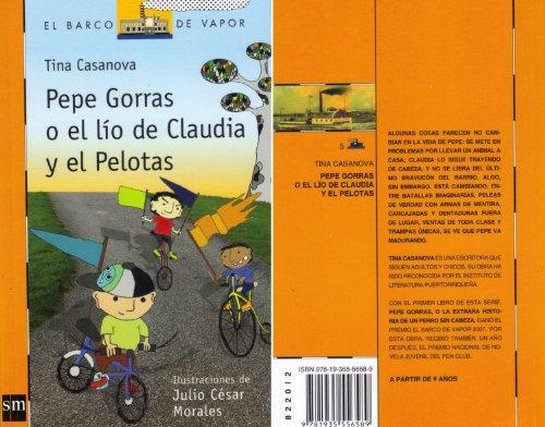 9781935556589: PEPE GORRAS O EL LÍO DE CLAUDIA Y EL PELOTAS
