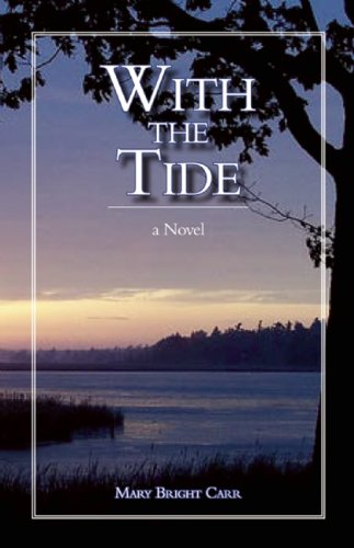 9781935557142: With the Tide