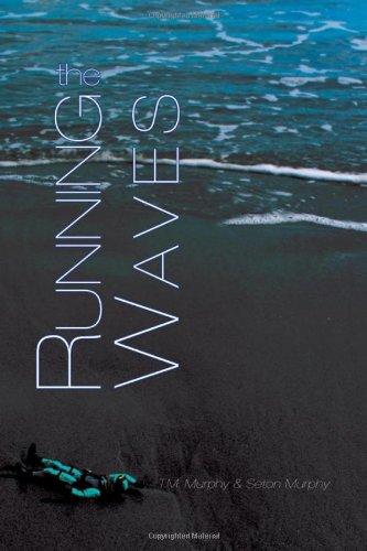 The Running Waves: Murphy, T.M.; Murphy, Seton