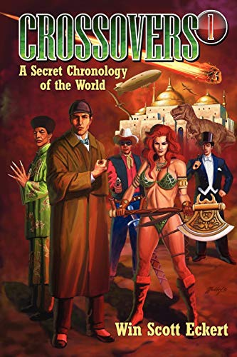 9781935558101: Crossovers: A Secret Chronology of the World (Volume 1)