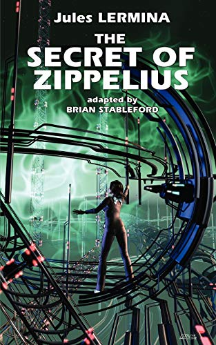 The Secret of Zippelius: Jules Lermina