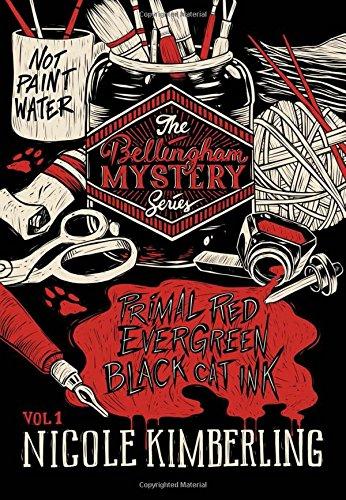 The Bellingham Mystery Series Volume 1: Nicole Kimberling