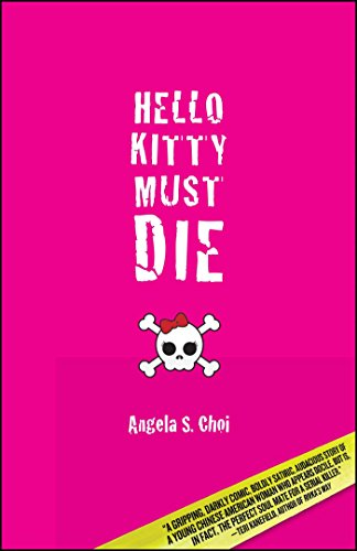 9781935562023: Hello Kitty Must Die