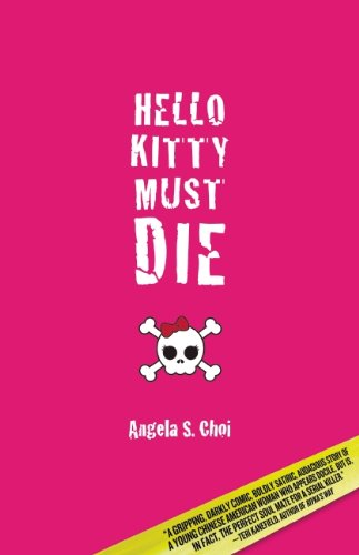 9781935562030: Hello Kitty Must Die