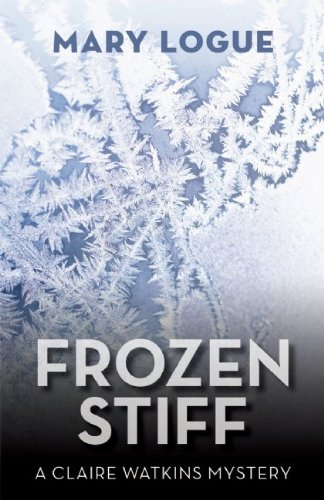 9781935562115: Frozen Stiff (Claire Watkins Mysteries)