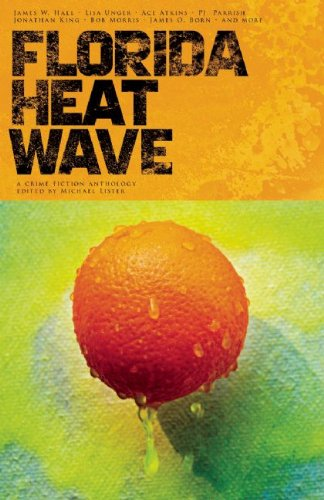 Florida Heat Wave: James W. Hall,