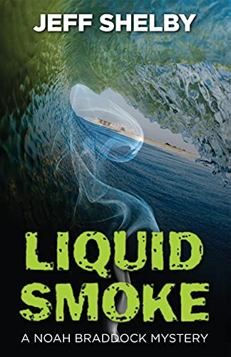 Liquid Smoke: Shelby, Jeff
