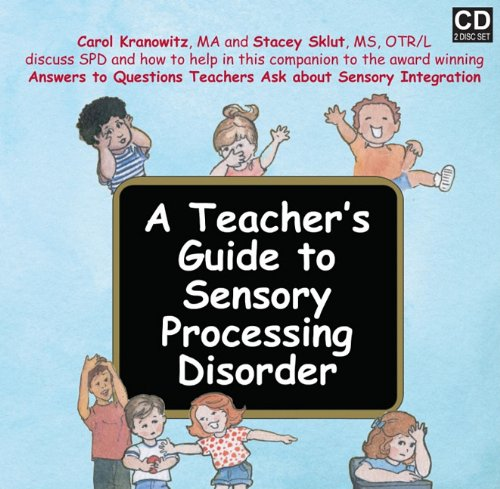 9781935567004: A Teacher's Guide to Sensory Processing Disorder