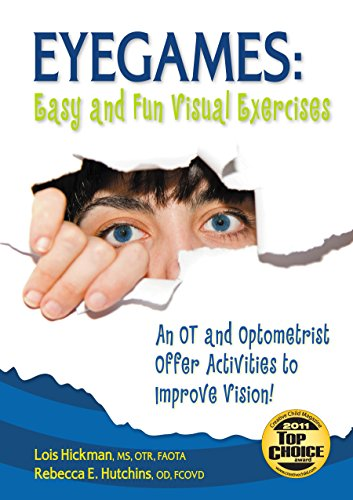 9781935567172: Eyegames: Easy and Fun Visual Exercises: An OT and Optometrist Offer Activities to Enhance Vision!